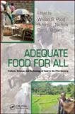 Adequate Food for All Culture Science and Technology of Food in T, , 1420077538