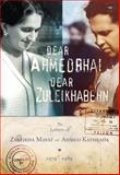 Dear Ahmedbhai, Dear Zuleikhabehn 9781770097537