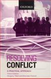 Resolving Conflict : A Practical Approach, Tillett, Gregory and French, Brendan, 0195517539
