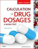Calculation of Drug Dosages, Ogden, Sheila J. and Fluharty, Linda, 0323077536