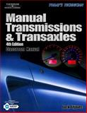Today's Technician : Manual Transmissions and Transaxles, Erjavec, Jack, 1401877532
