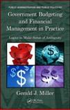 Government Budgeting and Financial Management, Miller Gerald Staff, 157444753X