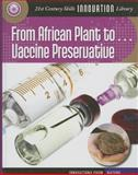 From African Plant to Vaccine Preservation, Nel Yomtov, 1624317537