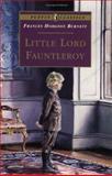 Little Lord Fauntleroy, Frances Hodgson Burnett, 0140367535