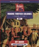 Making Thirteen Colonies, 1600-1740, Joy Hakim, 0195127536