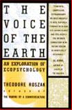 The Voice of the Earth, Roszak, Theodore, 0671867539