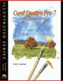 Quattro Pro 7 for Windows 95 : Illustrated Standard Edition, Salkind, Neil J., 0760037531