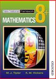 Mathematics 8+, M. J. Tipler and K. M. Vickers, 0748767541