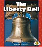 The Liberty Bell, Judith Jango-Cohen, 0822537540