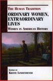 Ordinary Women, Extraordinary Lives, Kriste Lindenmeyer, 0842027548