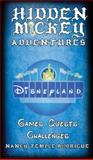HIDDEN MICKEY ADVENTURES in Disneyland 9780983397540