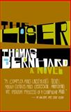 The Loser, Thomas Bernhard, 1400077540