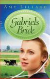 Gabriel's Bride, Amy Lillard, 1433677547