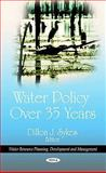 Water Policy over 35 Years, , 160876754X
