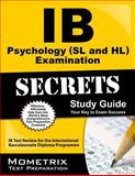 IB Psychology (SL and HL) Examination Secrets Study Guide, IB Exam Secrets Test Prep Team, 1627337547