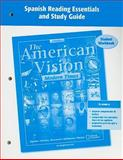 The American Vision, Modern Times, CA, Spanish Reading Essentials and Study Guide Student Workbook, McGraw-Hill Staff, 0078737540