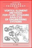 Vortex Element Methods for Fluid Dynamic Analysis of Engineering Systems, Lewis, R. I., 0521017548
