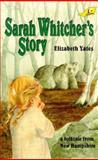 Sarah Whitcher's Story, Elizabeth Yates, 0890847541