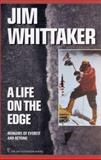 A Life on the Edge, Jim Whittaker, 0898867541