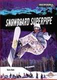 Snowboard Superpipe, Darice Bailer, 1467707546