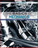 The Basics of Mechanics, John O. E. Clark, 1477777547