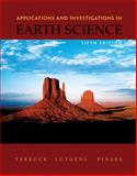 Applications and Investigations in Earth Science, Tarbuck, Edward J. and Lutgens, Frederick K., 0131497545