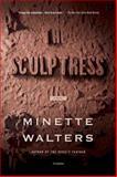 The Sculptress, Minette Walters, 0312427549