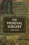 The Medieval Surgery, Hunt, Tony, 0851157548
