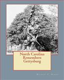 North Carolina Remembers Gettysburg, Michael C Hardy, 0982527543