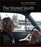 The Storied South, William Ferris, 1469607549