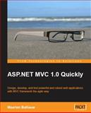 ASP. NET MVC 1. 0 Quickly, Balliauw, Maarten, 184719754X