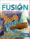 Fusion : Comunicacion y Cultura, Zayas-Bazan, Eduardo and Bacon, Susan M., 0133777545