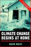 Climate Change Begins at Home : Life on the Two-Way Street of Global Warming, Reay, Dave, 0230007546