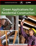Green Applications for Residential Construction 9781111037543