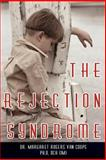 The Rejection Syndrome, Margaret Rogers Van Coops, 142596754X