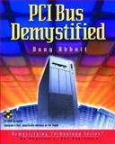 PCI Bus Demystified, Abbott, Doug, 187870754X