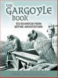 The Gargoyle Book, Lester Burbank Bridaham, 0486447545