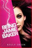 Being Jamie Baker, Oram, 0615377548
