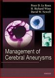 Management of Cerebral Aneurysms, Le Roux, Peter D. and Winn, H. Richard, 0721687547