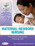 Maternal-Newborn Nursing : The Critical Components of Nursing Care, Chapman, Linda and Durham, Roberta, 0803617542