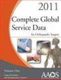 Complete Global Service Data for Orthopaedic Surgery 2011, , 0892037547