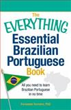 The Everything Essential Brazilian Portuguese Book, Fernanda Ferreira and Edward Swick, 1440567549