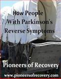 Pioneers of Recovery, Robert Rodgers, 1495497542