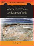 Hopewell Ceremonial Landscapes of Ohio