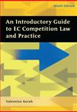 An Introductory Guide to EC Competition Law and Practice, Korah, Valentine, 1841137545