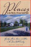Places in the World a Person Could Walk, David Syring, 029277754X