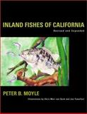 Inland Fishes of California, Moyle, Peter B., 0520227549