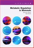 Metabolic Regulation in Mammals, Gibson, David and Harris, Robert, 0748407545