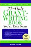 The Only Grant-Writing Book You'll Ever Need, Ellen Karsh and Arlen Sue Fox, 0786717548