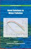 Novel Solutions to Water Pollution, , 0841227543